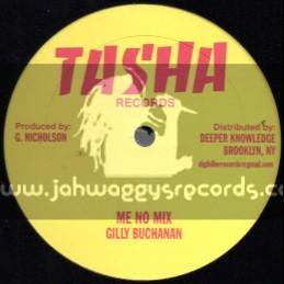 Tasha Records-12-Me No Mix / Gilly Buchanan + Dancing Machine / Wayne Smith