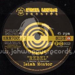 "Higher Regions Records-7""-Rebel / Isiah Mentor"