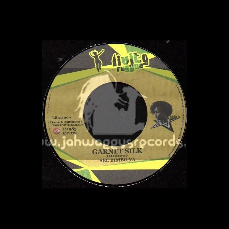 "Livity Reggae-7""-See Bimbo Ya / Garnet Silk"