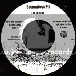 "Darker Shades Of Roots-7""-Bottomless Pit / The Shades"