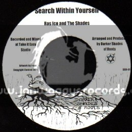 """Darker Shades Of Roots-7""""-Search Within Yourself / Ras Ico And The Shades"""