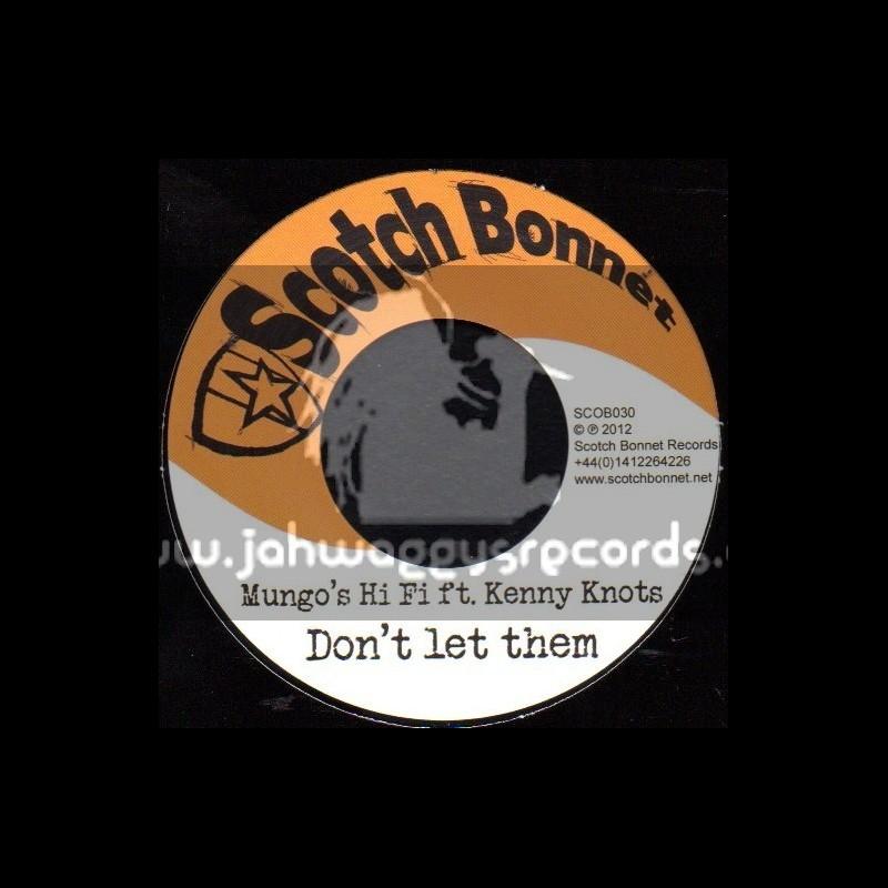 """Scotch Bonnet-7""""-Dont Let Them / Kenny Knots"""