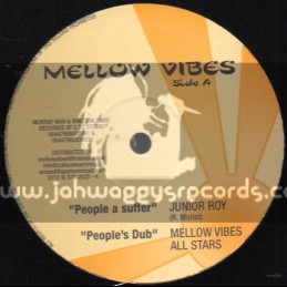 """Mellow Vibes-12""""-People A Suffer / Junior Roy + Liars & Thieves / Tenna Star"""
