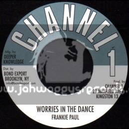 "Channel 1-7""-Worries In The Dance / Frankie Paul"