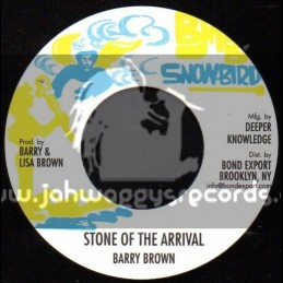 "Snowbird-7""-Stone Of Arrival / Barry Brown"