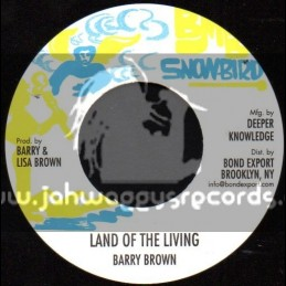 "Snowbird-7""-Land Of The Living / Barry Brown"