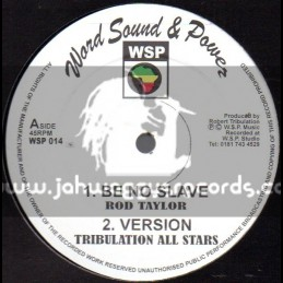"""Word Sound & Power-12""""-Be No Slave + The Poor / Rod Taylor"""