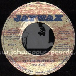 "Jaywax-7""-Let The People Go / Ras Midas"