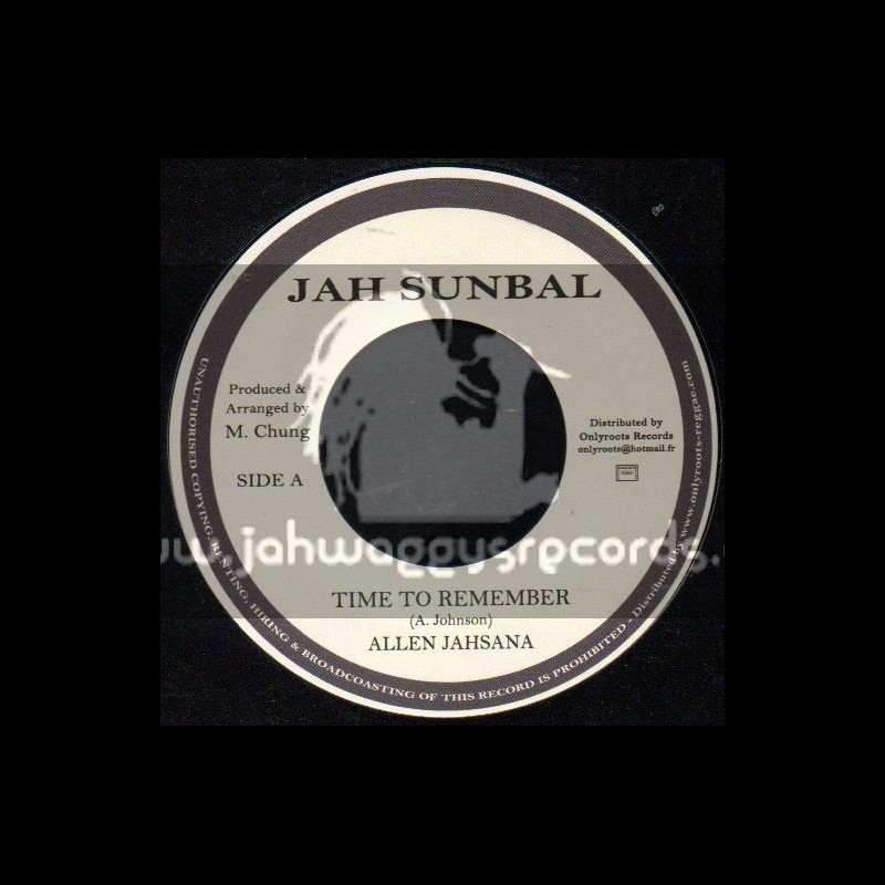 """Jah Sunbal-7""""-Time To Remember / Allen Jahsana"""