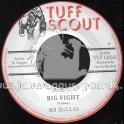 """Tuff Scout-7""""-Big Fight / Mr Dallas"""