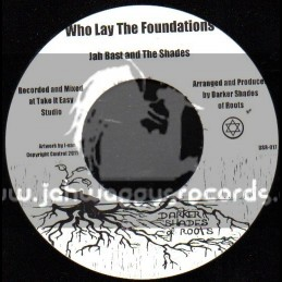 "Darker Shades Of Roots-7""-Who Lay The Foundations / Jah Bast & The Shades"