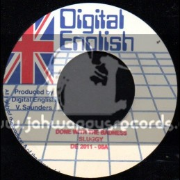 """Digital  English-7""""-Done With The Badness / Sluggy"""