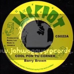 "Jackpot-7""-Cool Pon Yu Corner / Barry Brown"