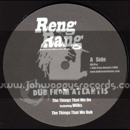 """Reng Rang Records-10""""-The Things We Do Feat. Wilks / Dub From Atlantis"""