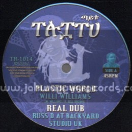 "Taitu Records-10""-Plastic World / Willi Williams + No Love / Little Roy Feat.Tamlins"