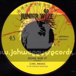 "Junior Wize-7""-Done Wid It / Carl Meeks"