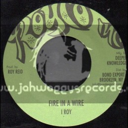 """Royco Inc-7""""-Fire In A Wire / I Roy"""