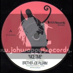 """KA Records-7""""-Nice Time / Brother Joe Pilgrim"""
