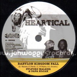 "Heartical-7""-Babylon Kingdom Fall/Sylford Walker & Papa Kojak + A So Jah Say / Nello B"