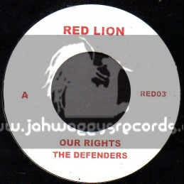 """Red Lion-7""""-Our Rights / The Defenders"""