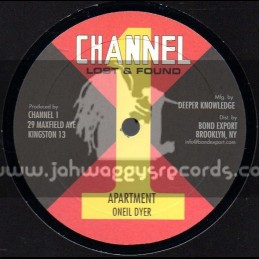 "Channel 1-10""-Apartment / Oneil Dyer + Hey Natty Dread"