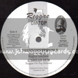 "Reggae On Top-12""-Dread & Terrible / Hughie Izachaar"