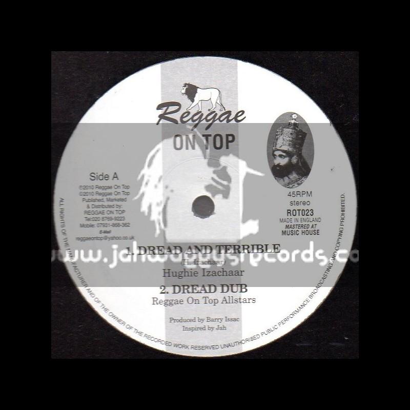 """Reggae On Top-12""""-Dread & Terrible / Hughie Izachaar"""