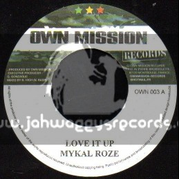 "Own Mission Records-7""-Love It Up / Mykal Roze"