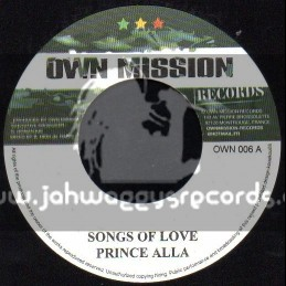 """Own Mission Records-7""""-Songs Of Love / Prince Alla + Fighting For Love / Derajah"""