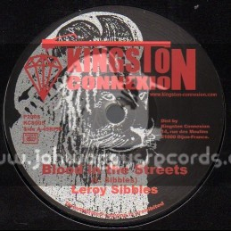"Kingston Connexion-7""-Blood In The Streets / Leroy Stibbles"