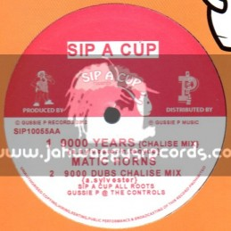 """Sip A Cup Records-10""""-9000 Years / Matic Horns"""
