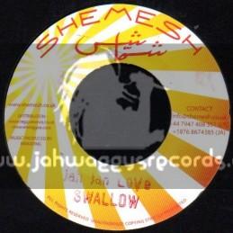 """Shemesh-7""""-Jah Jah Love / Swallow + Mama Work Hard / Keke"""