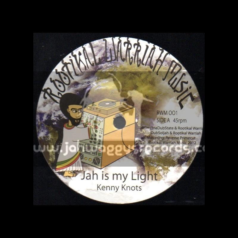 "Rootikal Warriah Music-12""-Jah Is My Light / Kenny Knots + Messiah Dub / Rootikal Warriah Sound"