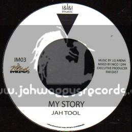 """I & I & I Music-7""""-My Story / Jah Tool"""
