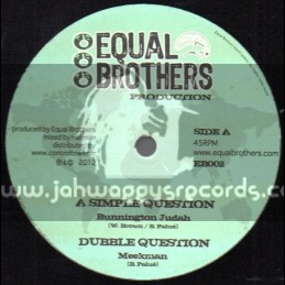 "Equal Brothers Production-12""-A Simple Question / Bunnington Judah + Bye Bye Babylon / Dan I Locks"