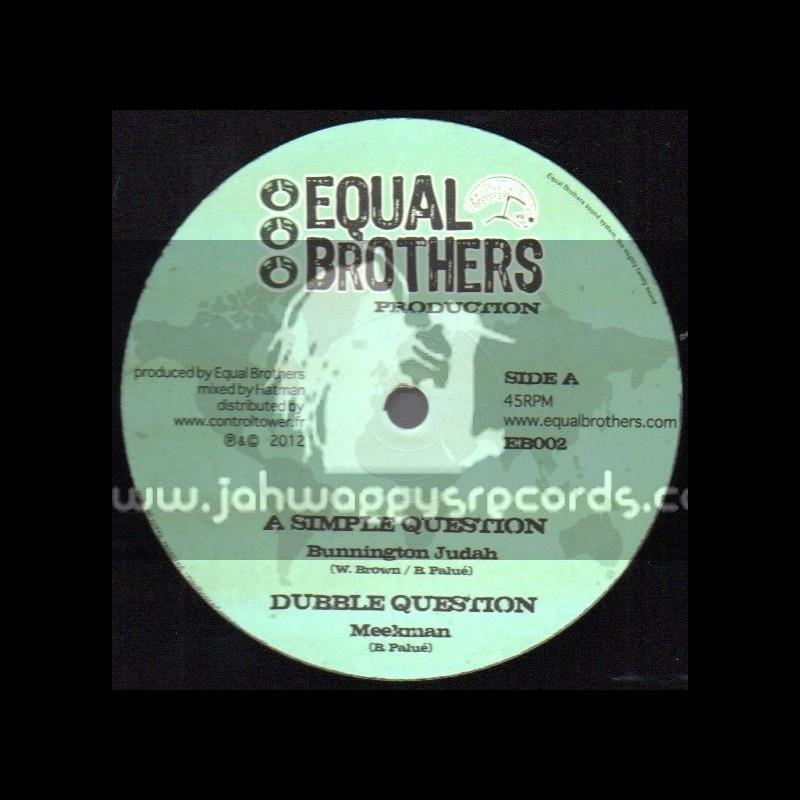 "Equal Brothers Production-12""-A Simple Question / Bunnington Judah + Bye Bye Babylon / Dan I Locks"