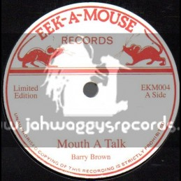 """Eek A Mouse Records-7""""-Mouth A Talk / Barry Brown"""