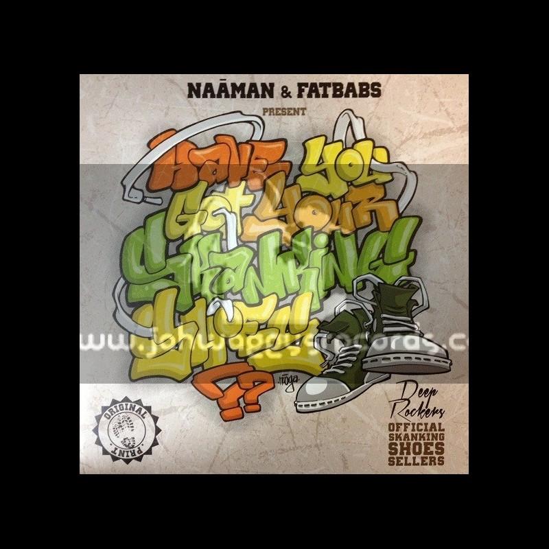 """Naaman & Fatbabs-12""""-Skanking Shoes"""
