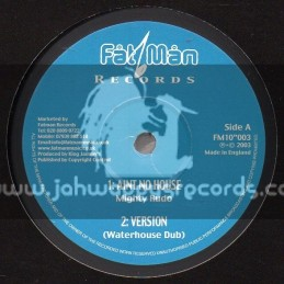 """Fat Man Records-10""""-Aint No House / Mighty Rudo + Trouble Maker / Johnny Osbourne"""