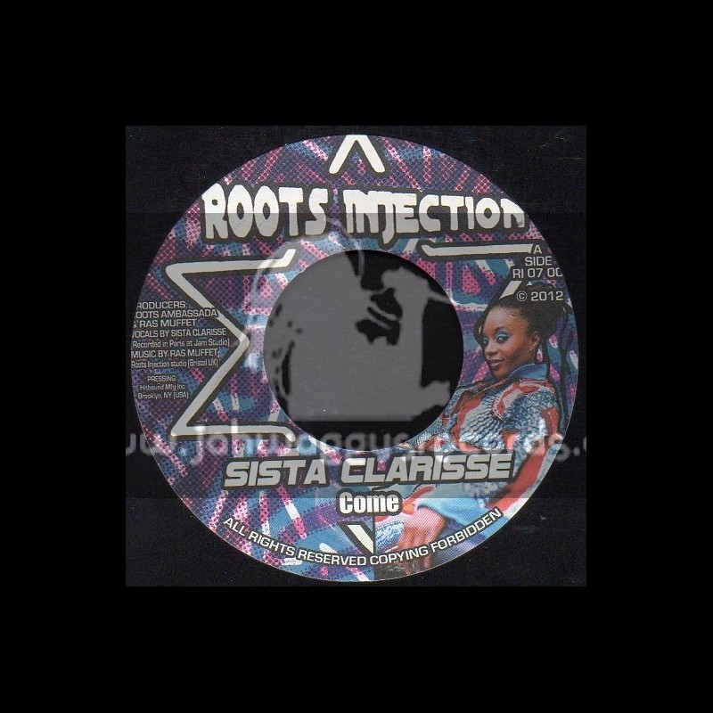"""Roots Injection-7""""-Come / Sista Clarisse"""