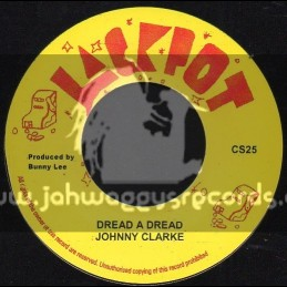 "Jackpot-7""-Dread A Dread / Johnny Clarke"
