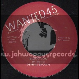 """Wanted 45-7""""-Blood Son / Dennis Brown"""
