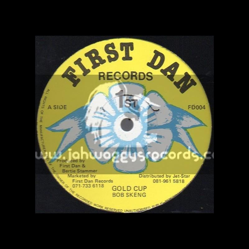 "First Dan Records-12""-Gold Cup / Bob Skeng"