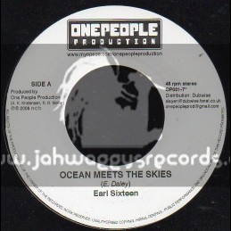 """One People Production-7""""-Ocean Meets The Sky / Earl Sixteen"""