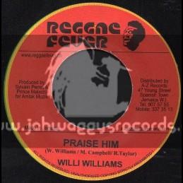 """Reggae Fever-7""""-Praise HIM / Willie Williams"""