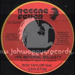 "Reggae Fever-7""-His Imperial Majesty / Rod Taylor & Capleton"