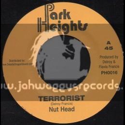 "Park Heights-7""-Terrorist / Nut Head"
