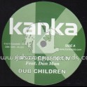 "Kanka-12""-Rasta Children / Dan Man + We Ah Warrior / Zion I"
