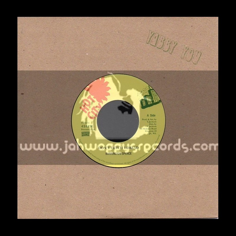 """Hot City-7""""-Dont Touch I Dread / Barrinton Spence"""