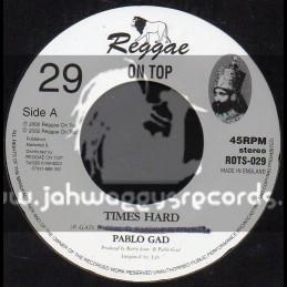 "Reggae On Top-7""-Hard Times / Pablo Gad"